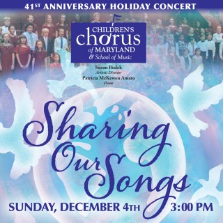 "2016 Annual Holiday Concert: ""Sharing Our Songs"""
