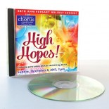 "2013 Annual Holiday Concert: ""High Hopes!"""