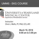 Clinical Application of EKG Interpretation for the Rehabilitation Therapist - March 10, 2018